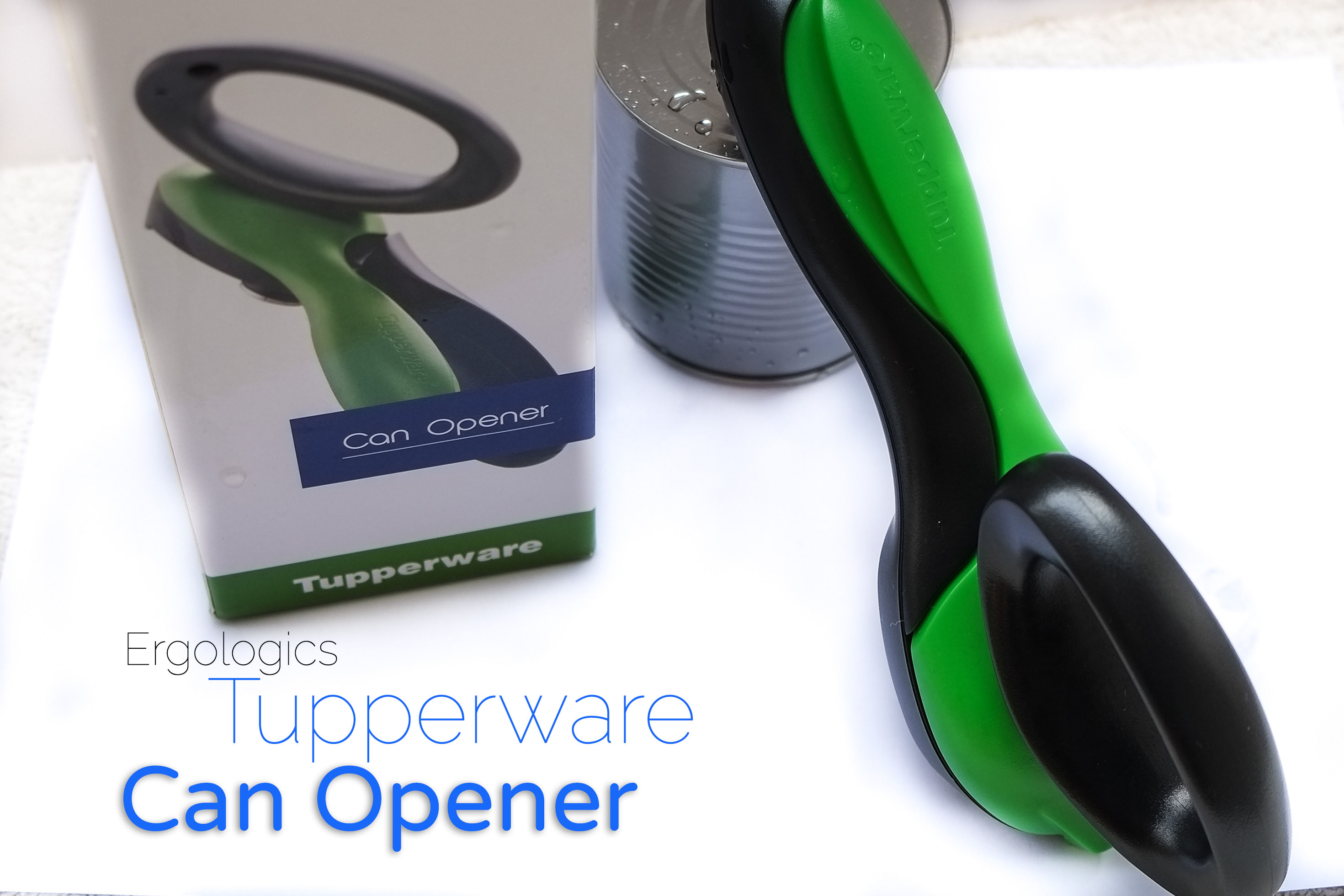 Product Review Tupperware Can Opener Joy Gurtiza